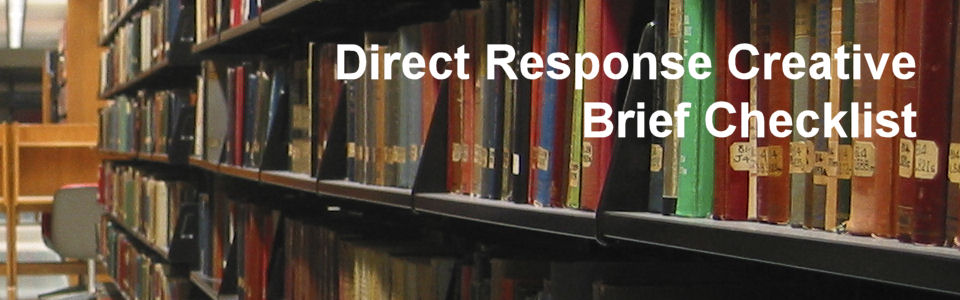 DWS Associates - Direct Response Marketing Creative Brief Checklist