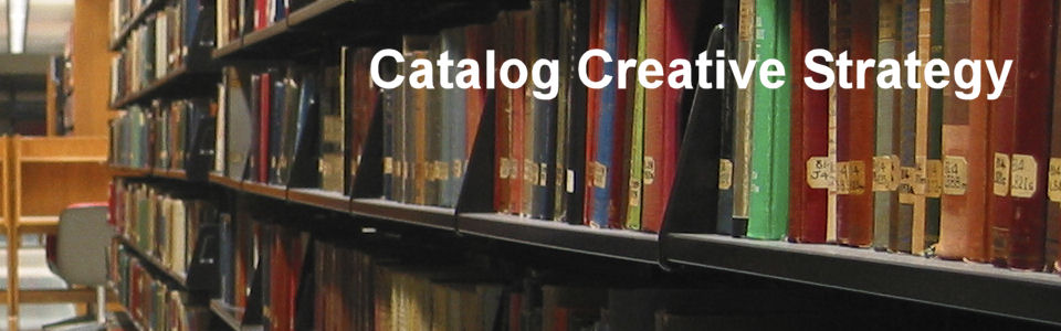 DWS Associates - Catalog Creative Strategy