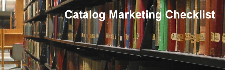 DWS Associates - Catalog Marketing Checklist