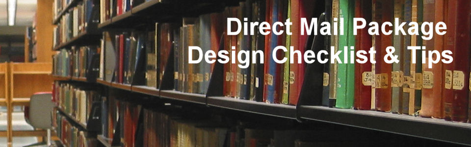 DWS Associates - Direct Mail Package Design Checklist & Tips