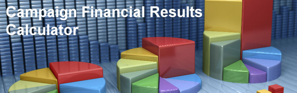 DWS Associates - Marketing Campaign Financial Results Calculator