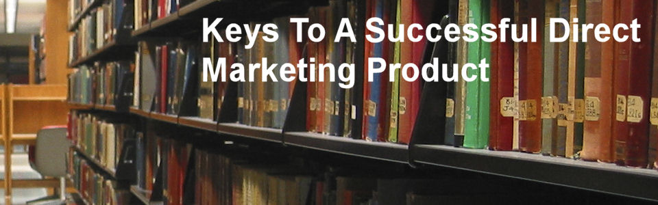 DWS Associates - Keys to Successful Direct Marketing Product Development