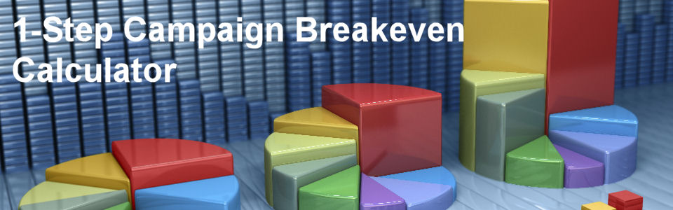 DWS Associates 1-Step Lead Generation Campaign - Conversion Rate Breakeven Calculator