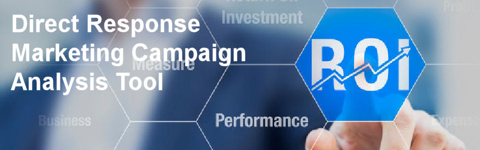 DWS Associates Direct Response Mail Campaign Financial Analysis Tool